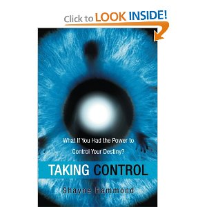 http://www.amazon.com/Taking-Control-What-Power-Destiny/dp/1452512582/ref=la_B00ITFFDYQ_1_1?s=books&ie=UTF8&qid=1395112604&sr=1-1
